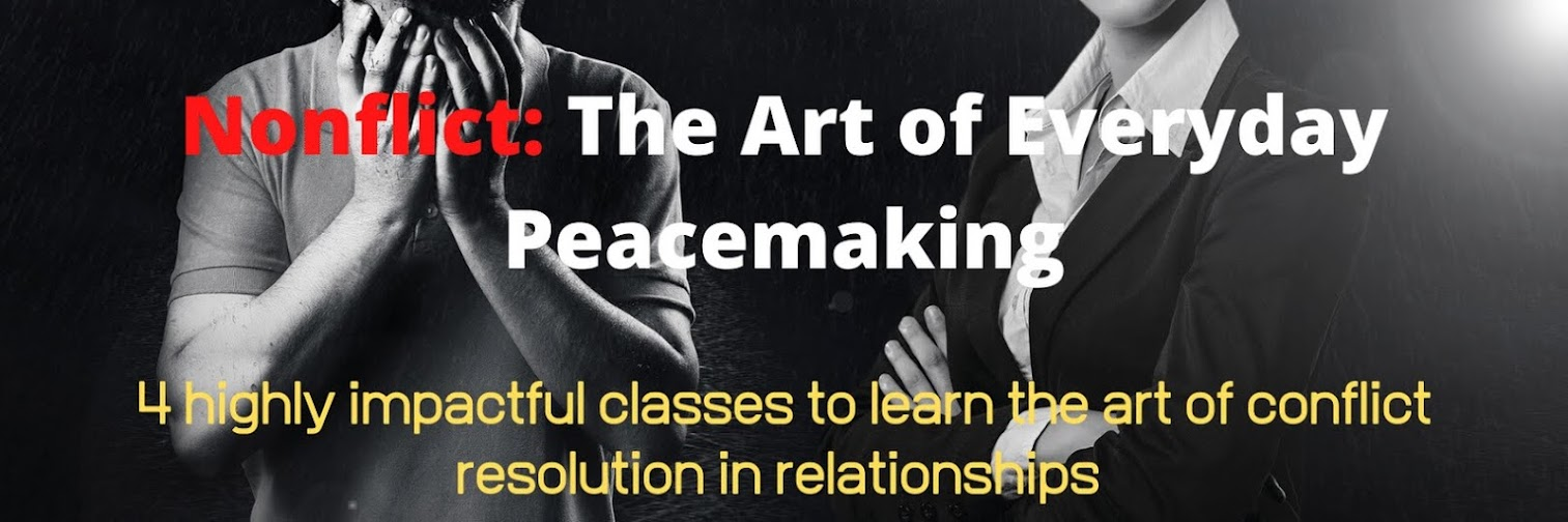 NONFLICT, THE ART OF EVERYDAY PEACEMAKING