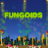 Fungoids the Return