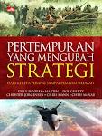 """Pertempuran yang Mengubah Strategi - Martin J. Dougherty"""