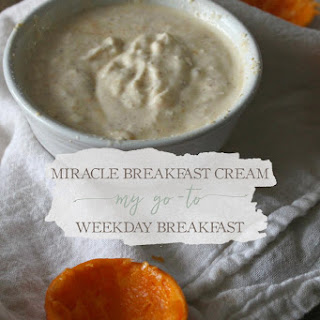 Miracle Breakfast Cream.