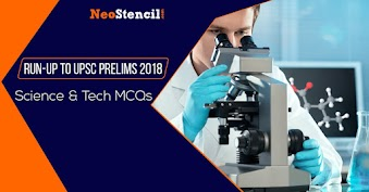 Run-Up To UPSC Prelims 2019: Science and Tech MCQs