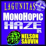 Lagunitas Monohopic Nelson Sauvin Haze