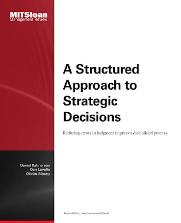 Summary of A Structured Approach to Strategic Decisions by Daniel Kahneman, Dan Lovallo and Olivier Sibony