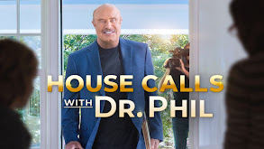 House Calls With Dr. Phil thumbnail