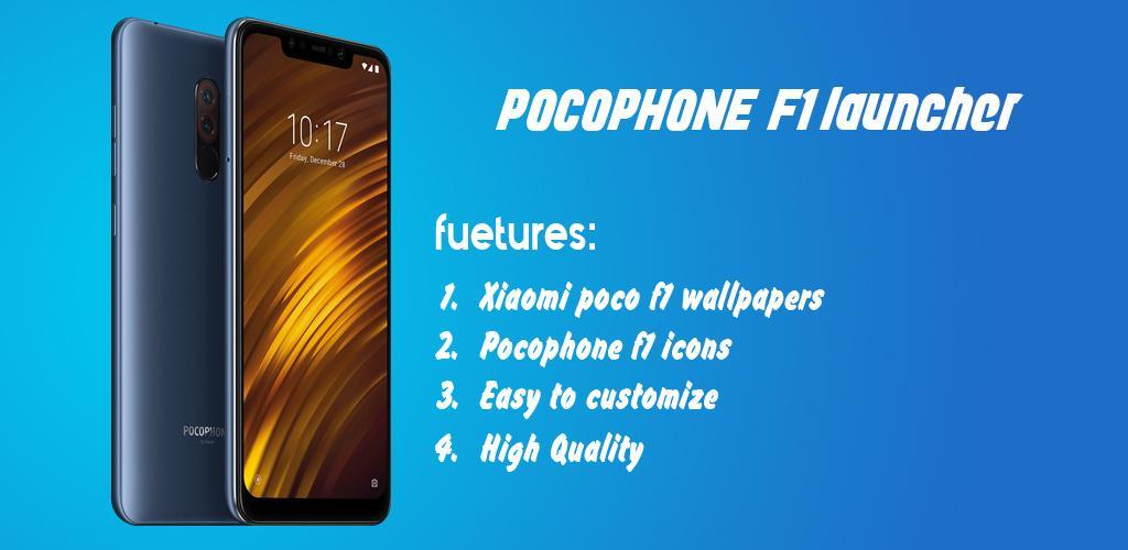 Download Xiaomi pocophone F1 launcher ,Poco f1 theme APK latest