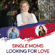 Download SINGLE MOMS LOOKING FOR LOVE For PC Windows and Mac