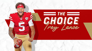 The Choice: Trey Lance thumbnail