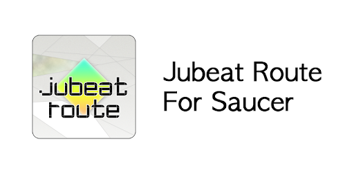 Jubeat Route For Saucer - Apps on Google Play