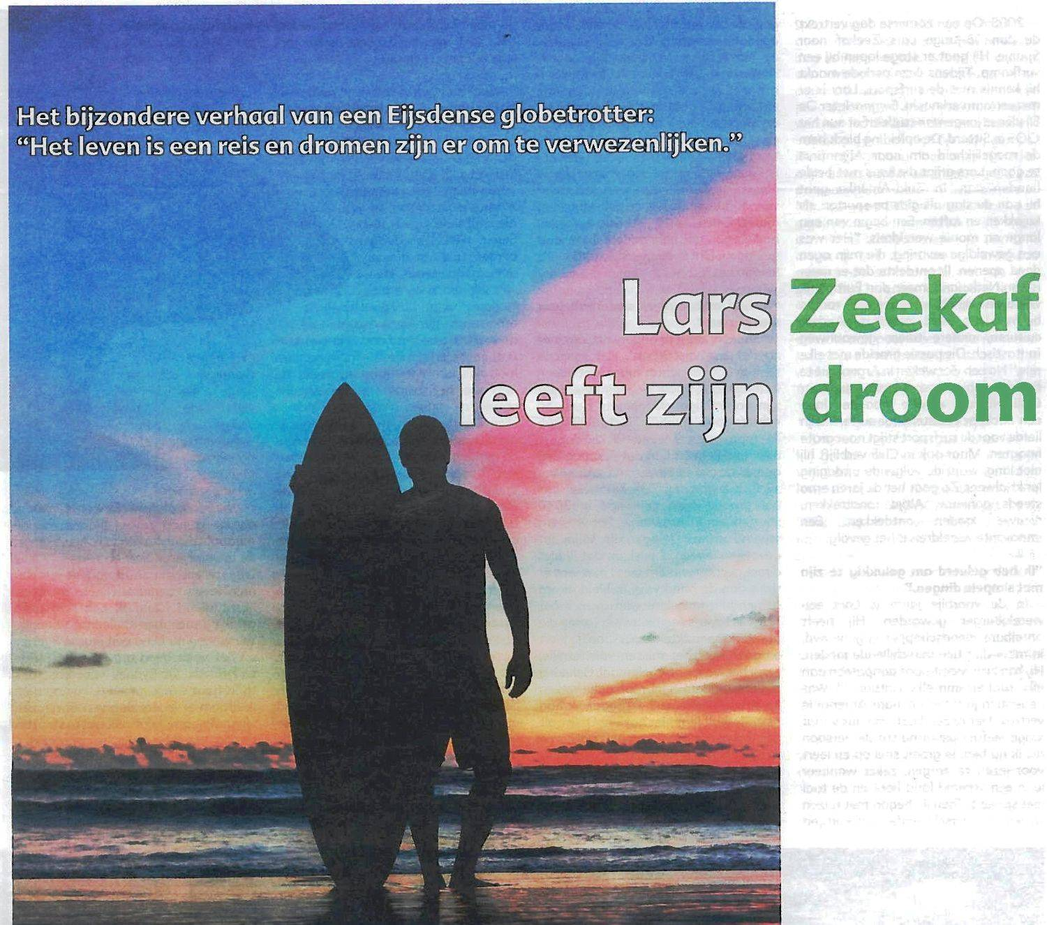 2015, March. Lars Zeekaf lives his dream | Local newspaper