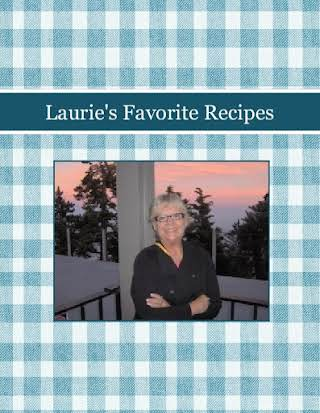 Laurie's Favorite Recipes