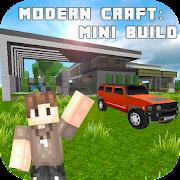 Modern Craft: Mini Build
