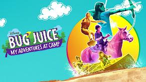 Bug Juice: My Adventures at Camp thumbnail