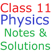 Class 11 Physics Notes And Solutions APK for Bluestacks