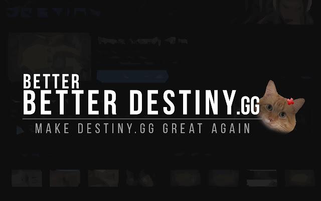 Better Better Destiny gg