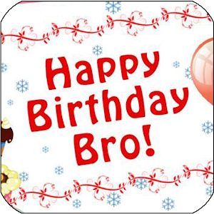 Happy birthday brother android apps on google play happy birthday brother voltagebd Gallery