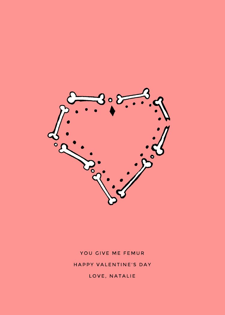 You Give Me Femur - Valentine's Day Card Template