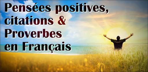 Pensées Positives & Proverbes