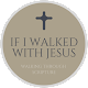 If I Walked With Jesus Download for PC Windows 10/8/7