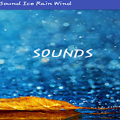 SOUNDS Rain Ice Wind