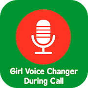 Girl Voice Changer During Call