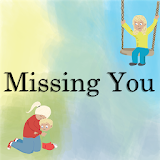 Missing You - Children's Interactive Story