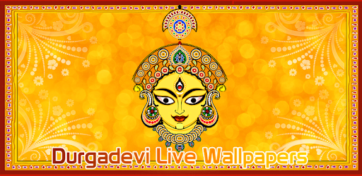 Durga Maa Live Wallpaper Apps On Google Play
