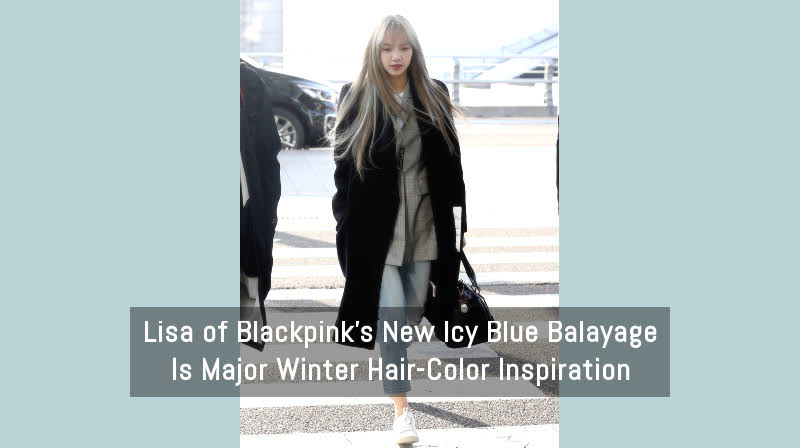 Lisa S Article On Allure Com Lisa Of Blackpink S New Icy Blue