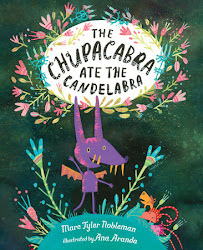 The Chupacabra Ate the Candelabra - Marc Tyler Nobleman
