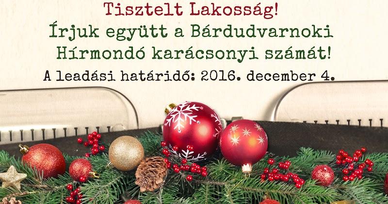 Írjuk együtt a Bárdudvarnoki Hírmondó 2016 karácsonyi számát