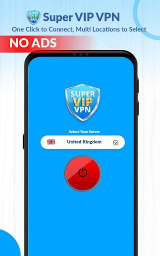 Super VIP VPN Pro - Proton Vpn Fast No Ads