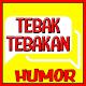 TEBAK TEBAKAN LUCU DAN JAWABANNYA Download on Windows