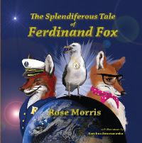 The Splendiferous Tale of Ferdinand Fox by Rose Morris