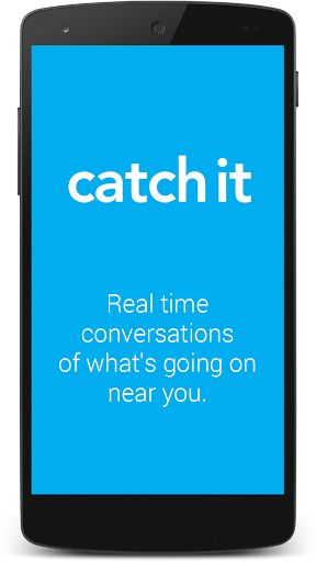 Catch It - Real time Messaging