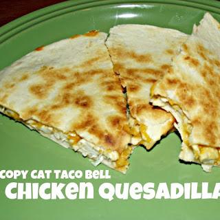 Copy Cat Taco Bell Chicken Quesadilla.