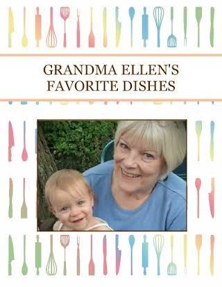 GRANDMA ELLEN'S FAVORITE DISHES