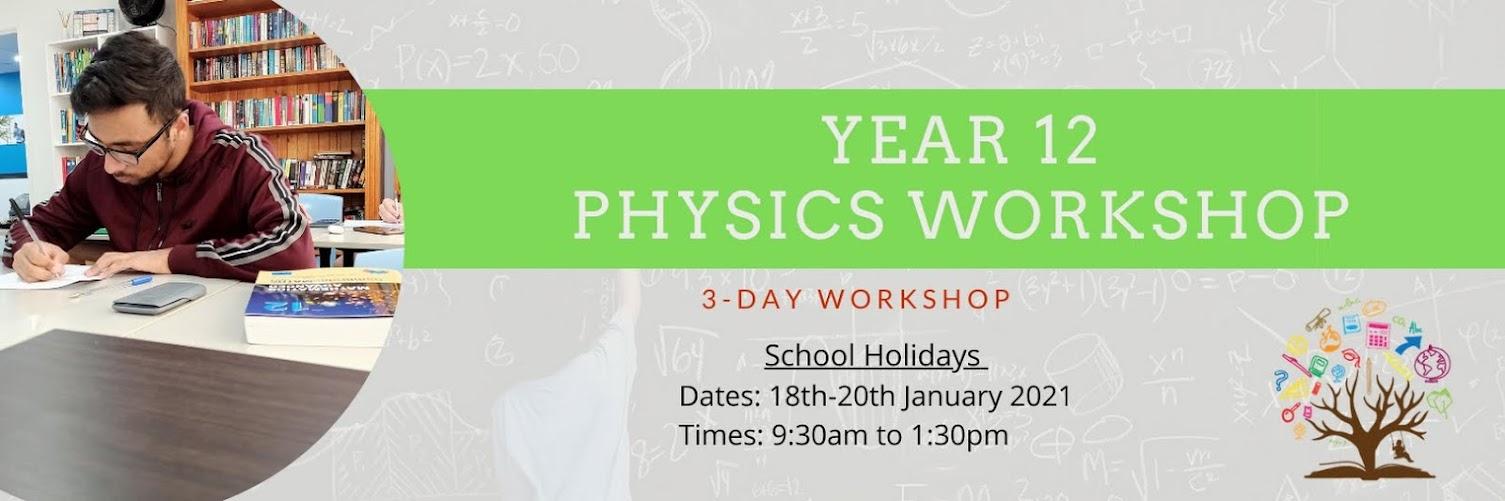 Year 12 Physics Workshop (3-day workshop)