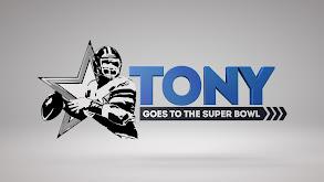 Tony Goes to the Super Bowl thumbnail