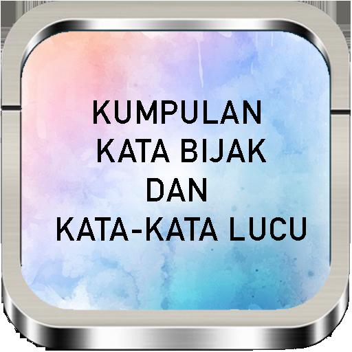Kumpulan Kata Bijak Dan Lucu 10 Apk Download Com