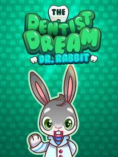 The Dentist Dream - Dr. Rabbit- screenshot thumbnail