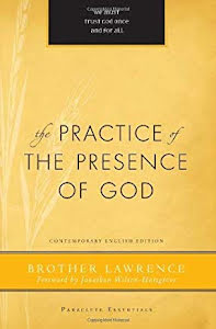 THE PRACTICE OF THE PRESCENCE OF GOD