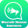 WhatsUp Messenger Announcer