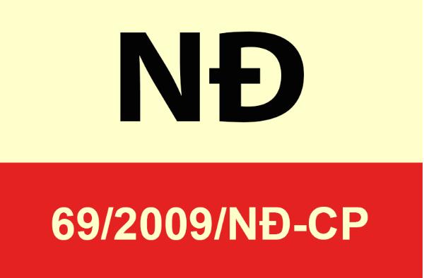 Nghị định 69/2009/NĐ-CP do chính phủ ban hành