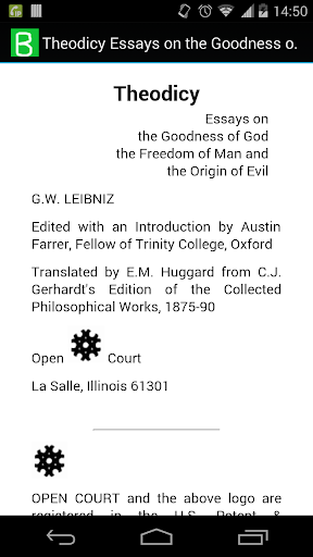 theodicy essays goodness god In philosophy, he is mostly remembered for optimism, ie his conclusion that our universe is, in a restricted sense, the best possible one god could have made he was, along with rené descartes and baruch spinoza, one of the three greatest 17th-century rationalists, but his philosophy also looks.