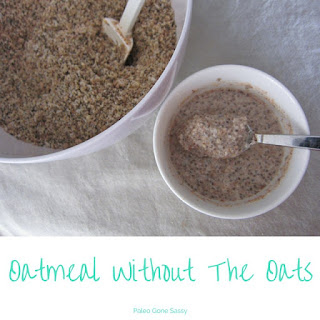 Oatmeal Without The Oats.