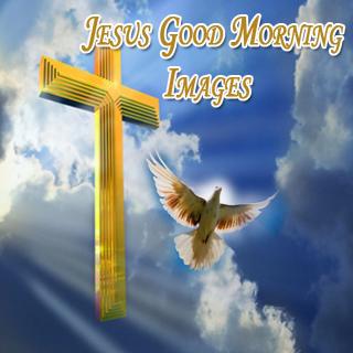 Download Jesus Good Morning Images Google Play Softwares