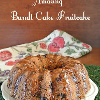 Amazing Bundt Cake Fruitcake
