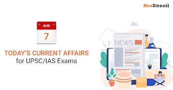 Daily Current Affairs - 07-August-2019 (The Hindu, Indian Express, Livemint and Economic Times Newspapers)