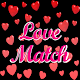 Download Love Match For PC Windows and Mac