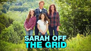 Sarah Off the Grid thumbnail