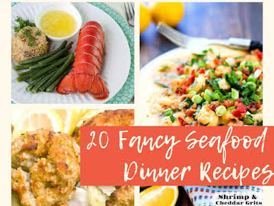20 Fancy Seafood Dinner Recipes
